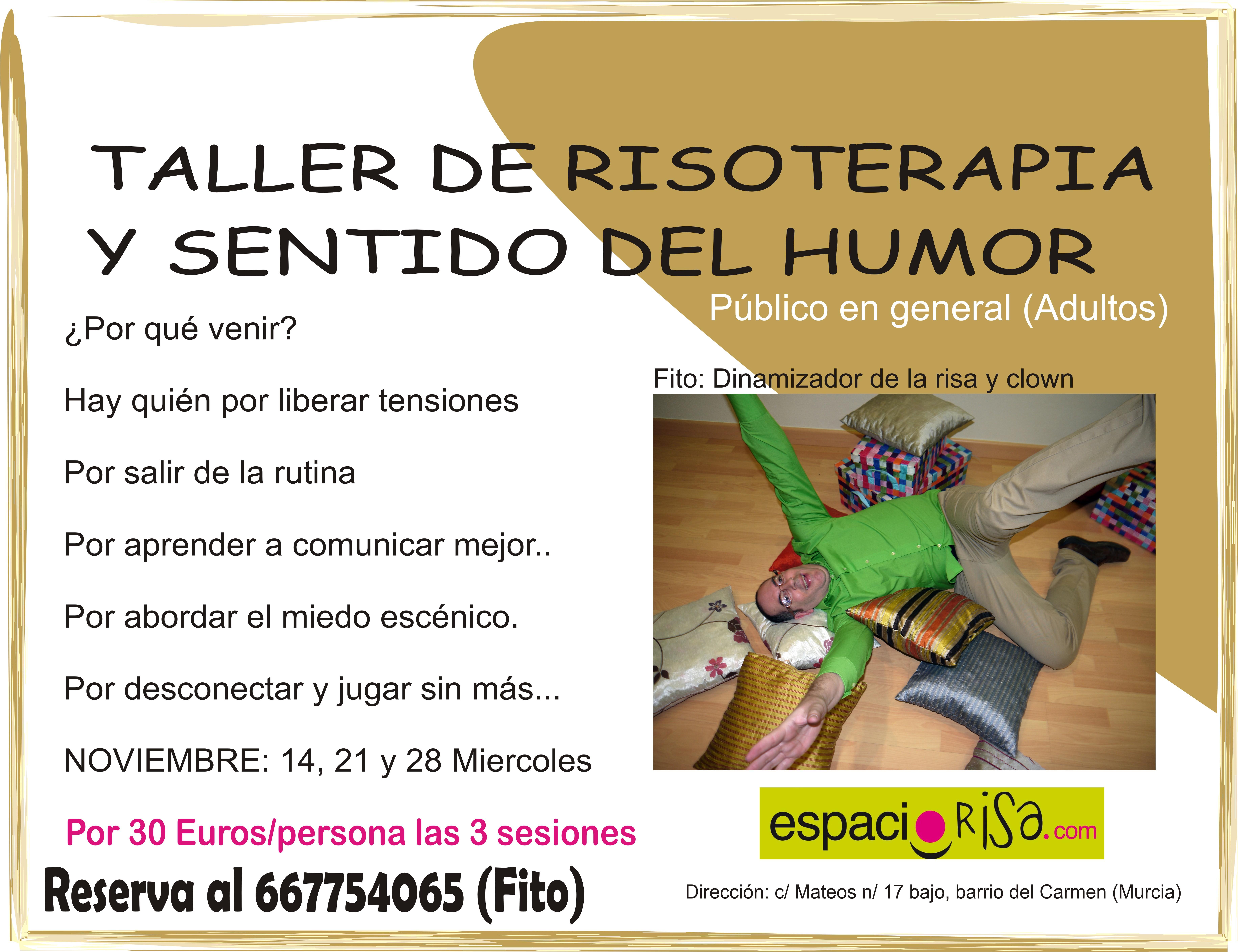 Próximo taller de risoterapia en (MURCIA) Noviembre, los días 14,21 y 28 de 19:00h a 20:30h