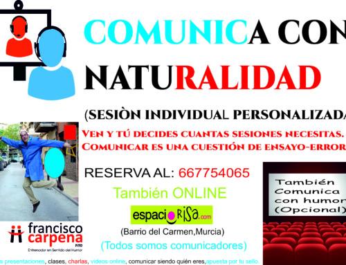 Comunica con naturalidad. Empieza cuando tú quieras. (individual o grupo pequeño))